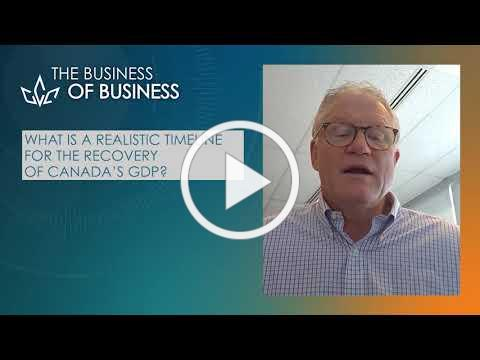 The Business of Business: Canada's Economic Recovery