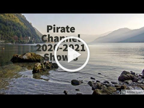Pirate Channel 2020-2021 Show 8