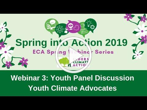 Spring Webinar Series: Webinar 3 - Youth Climate Activists Panel Discussion