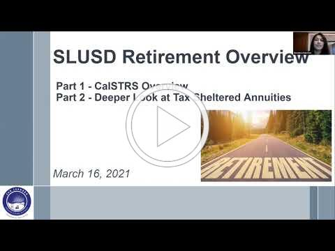 SLUSD Retirement Overview