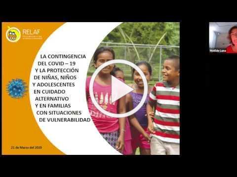 """""""LA CONTINGENCIA DEL COVID19 Y LA PROTECCIÓN DE NIÑOS, Y ADOLESCENTES EN CUIDADO ALTERNATIVO"""""""