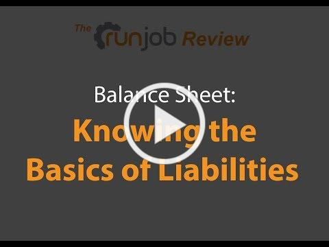 The Runjob Review: Balance Sheet: Knowing the Basics of Liabilities