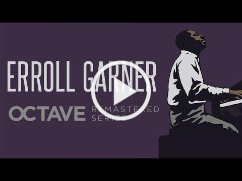 Octave Remastered Series Trailer | Erroll Garner