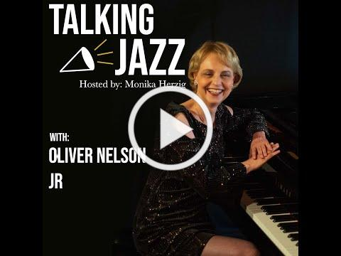 Talking Jazz with Oliver Nelson Jr