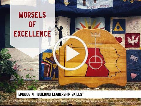 """Morsels of Excellence - Healthy Church Ep. 4: """"Building Leadership Skills"""""""