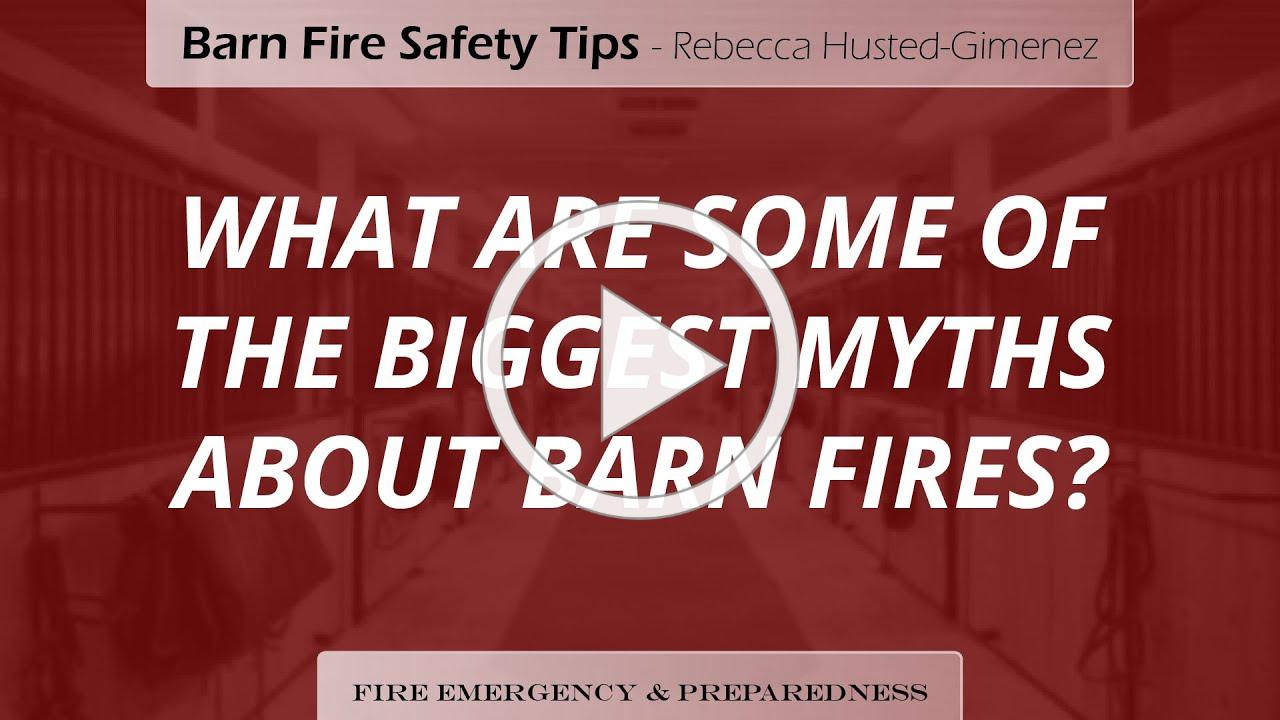 """""""What are some of the biggest myths about barn fires?"""" - Rebecca Gimenez-Husted, PhD"""