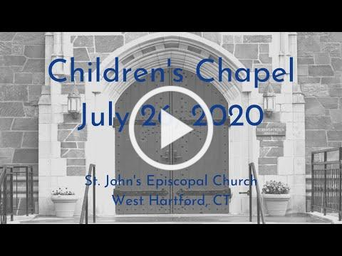 Children's Chapel July 26, 2020