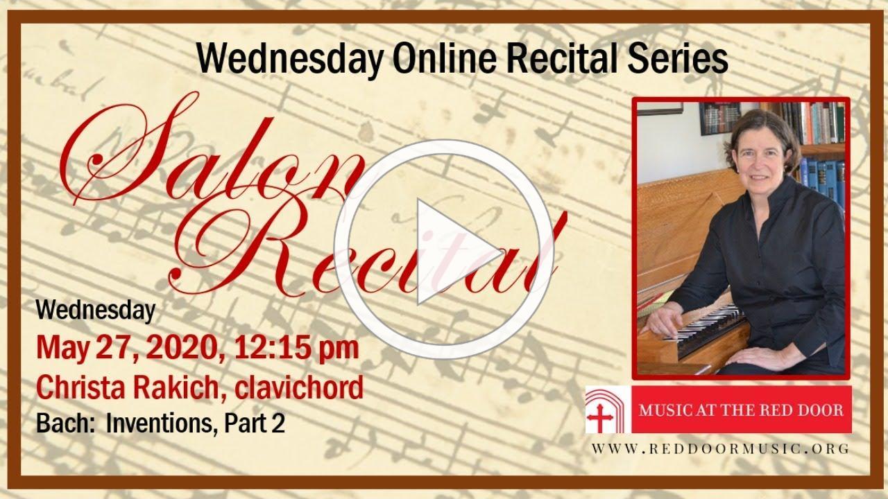 May 27, 2020: Wednesday Recital Series featuring Christa Rakich, clavichord