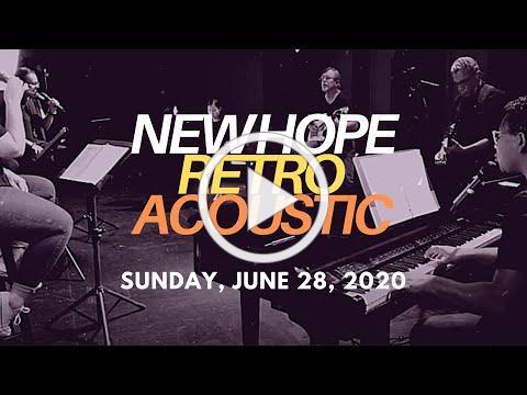 Sunday, June 28, 2020 Worship | New Hope Eastlake Worship Team | Hope Collective