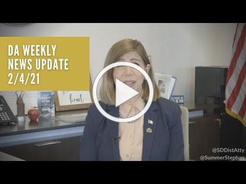 DA Weekly News Update with DA Summer Stephan 2/4/21