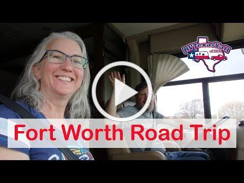 Fort Worth Road Trip | RV Texas