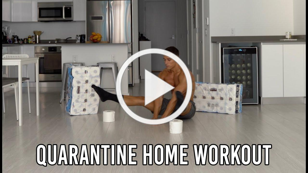 QUARANTINE HOME WORKOUT (Toilet paper only)