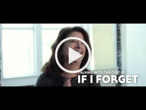 Talking With the Cast of IF I FORGET