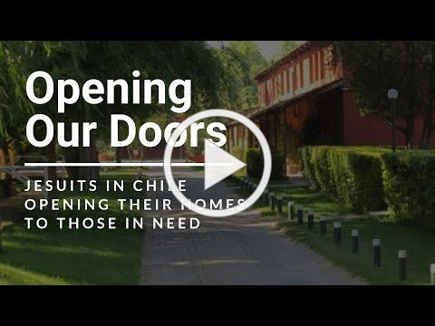 Opening Our Doors: Jesuits in Chile