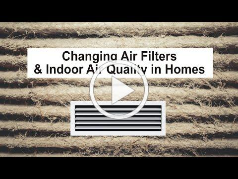 Changing Air Filters and Indoor Air Quality in Homes