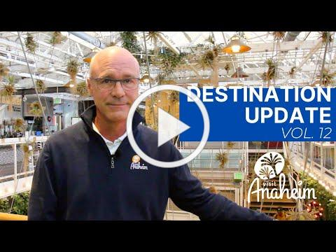 Visit Anaheim Destination Update (Vol. 12)
