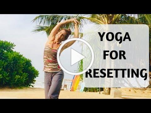 YOGA FOR RESETTING | YOGA WITH MEDITATION MUTHA