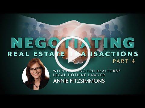 Negotiating Real Estate Transactions, Part 4