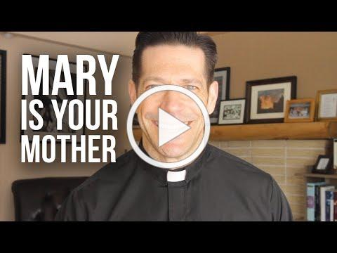 Why Catholics Call Mary Their Mother