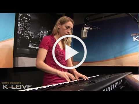 """K-LOVE - Laura Story """"Blessings"""" LIVE"""