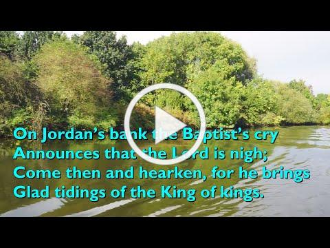 On Jordan's Bank the Baptist's Cry [with lyrics for congregations]