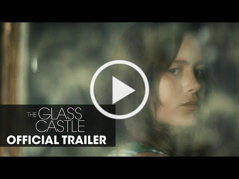 "The Glass Castle (2017) Official Trailer ""Dream"" - Brie Larson, Woody Harrelson, Naomi Watts"