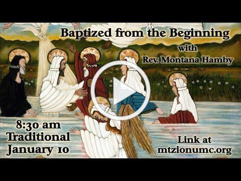 Mt Zion UMC Traditional Worship - Jan 10, 2021