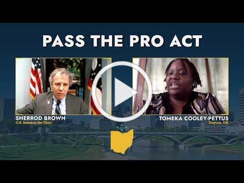 07-21-21 US Senator Sherrod Brown Facebook Live- Pass The PRO Act