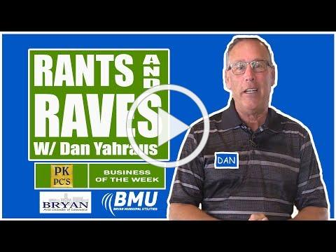 Rants & Raves w/Dan Yahraus - PK PC's - 03/12/2019