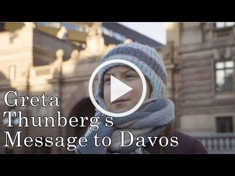 Greta Thunberg's Message to Davos