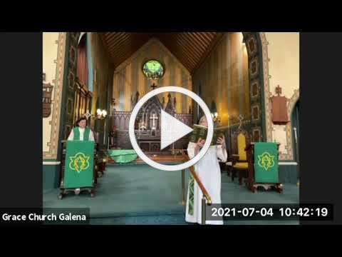 Grace Episcopal Church, Galena IL, Holy Eucharist 7-4-2021