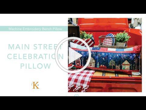 Main Street Celebration Bench Pillow | Kimberbell Designs