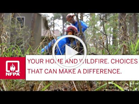 Your Home and Wildfire. Choices that can make a difference.