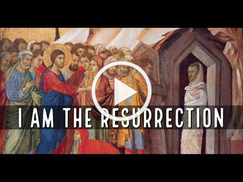 Christ the Resurrection and the Life, with Deacon Matt