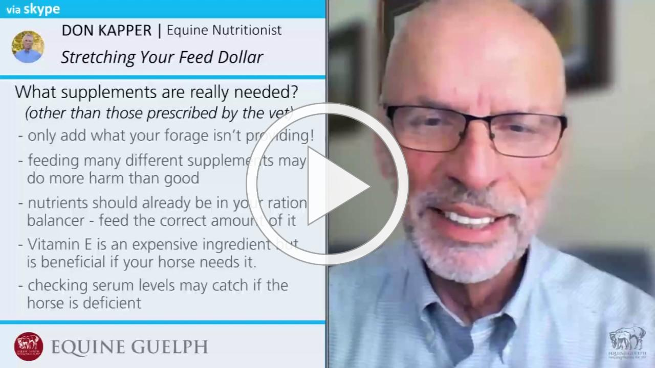 Stretching Your Feed Dollars - Don Kapper, Equine Nutritionist