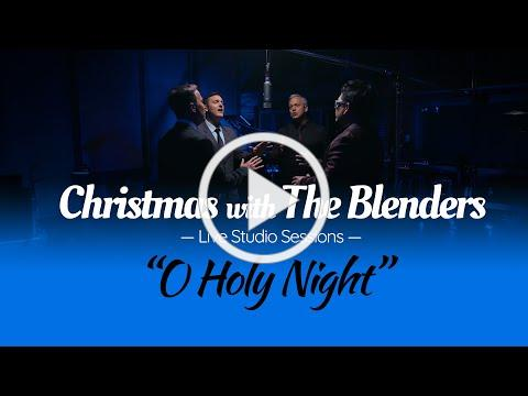 O Holy Night - The Blenders (Holiday Studio Sessions 2020)