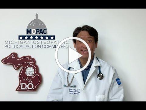 Jasper Yung, DO, for the Michigan Osteopathic Political Action Committee.