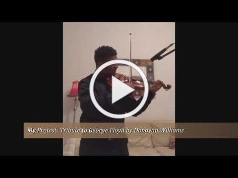 My Protest: Tribute to George Floyd by Donovan Williams
