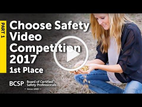 #ChooseSafety Video Competition 2017 - 1st Place (Pt 1)
