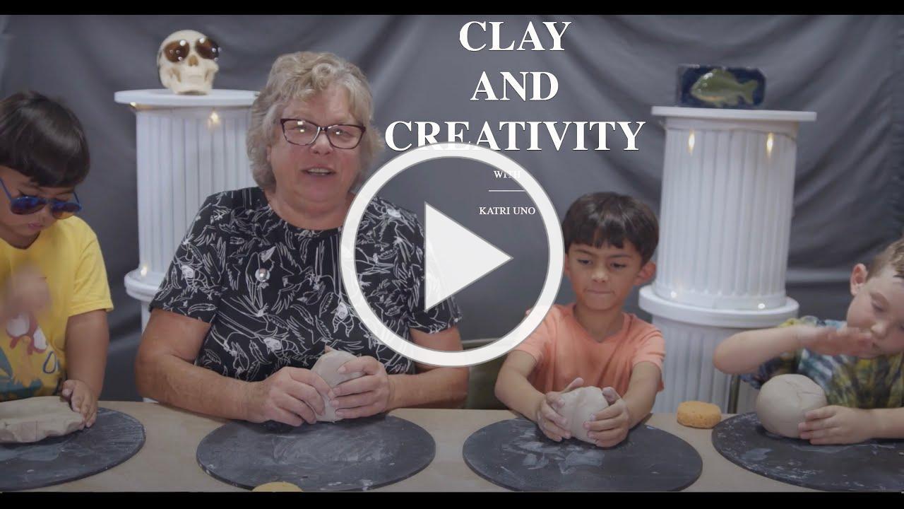 Clay and Creativity - Katri Uno