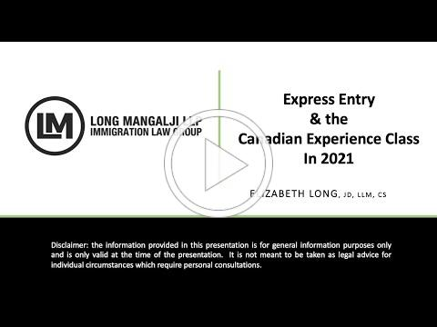 Express Entry and the Canadian Experience Class in 2021