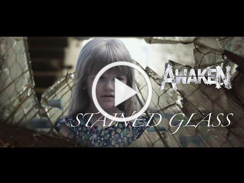 Awaken - Stained Glass (Official Video)