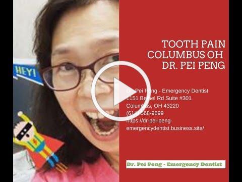 Tooth Pain Columbus OH - Dr. Pei Peng