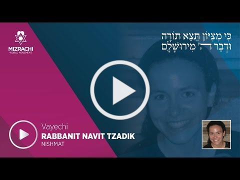 Rabbanit Navit Tzadik | Vayechi 5780