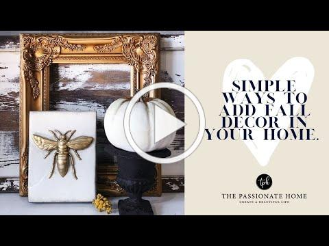 Fall Decor | Simple Ways to Decorate your Home