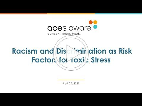 ACEs Aware April 28 Webinar: Racism and Discrimination as Risk Factors for Toxic Stress