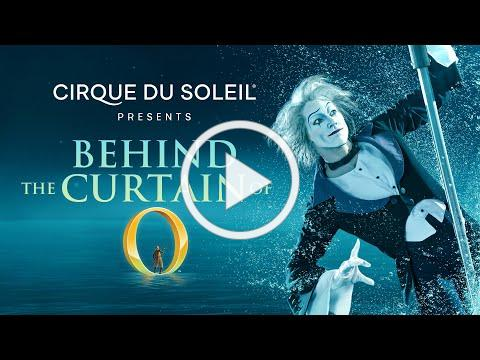 "BEHIND THE CURTAIN OF ""O"" 
