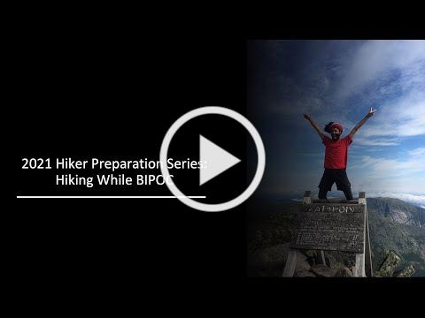 2021 Appalachian Trail Hiker Info Session: Hiking While BIPOC