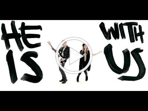 Love & The Outcome - He Is With Us (Official Music Video)