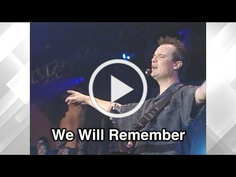 "We Will Remember - Tommy Walker / From ""Break Through"" (2006)"